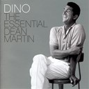 Dean Martin - dino : the essential dean martin platinum edition