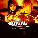 Milk Inc. - Go to hell
