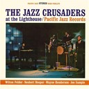 The Jazz Crusaders - The jazz crusaders at the lighthouse