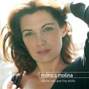 Monica Molina - Donde sea que hoy estés