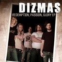 Dizmas - Redemption, passion, glory ep