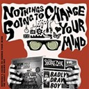 Badly Drawn Boy - Nothing's gonna change your mind