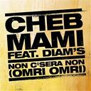 Cheb Mami - Non c'sera non