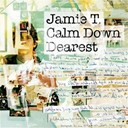 Jamie T. - Calm down dearest