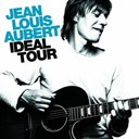 Jean-Louis Aubert - Ideal tour