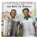 Clifton Chenier - 60 minutes with the king of zydeco