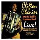 Clifton Chenier - Live! at the long beach and san francisco blues festivals