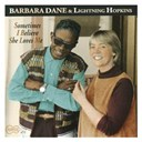 Barbara Dane / Sam Lightnin' Hopkins - Sometimes i believe she loves me