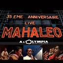 Mahaleo - Live a l'olympia