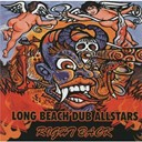 Long Beach Dub All Stars - Right back