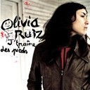 Olivia Ruiz - J'tra&icirc;ne des pieds