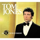 Tom Jones - the 50 greatest songs