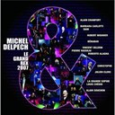 Michel Delpech - Le grand rex 2007 cd