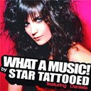 Star Tattooed - What a music!