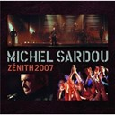 Michel Sardou - Live zenith 2007
