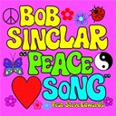 Bob Sinclar - Peace song