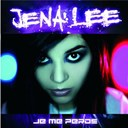 Jena Lee - Je me perds