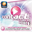 Agnès / Angie Be / Bob Sinclar / Cascada / David Guetta / Dennis Ferrer / Desaparecidos / Dj Assad / Duck Sauce / Edward Maya / Estelle / Fedde Le Grand / Haddaway / Hold Up / Inna / Jack Holiday / Jay Sean / Junior Caldera / Klaas / Lady Gaga / Louis Corte / Marvin / Mathieu Bouthier / Mika / Mike Candys / Rihanna / Salif Keita / Stromae / The Black Eyed Peas / The Viper / Timbaland / Tom Snare - Contact play & dance 2010