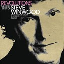 Blind Faith / Spencer Davis / Steve Winwood / Traffic - Revolutions: the very best of steve winwood