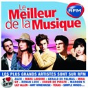 Alain Souchon / Amy Macdonald / Amy Winehouse / Barry White / Calogero / City Owl / Coeur De Pirate / David Hallyday / Elton John / Eurythmics / Frankie Goes To Hollywood / G&eacute;rald De Palmas / Hoobastank / Julien Dor&eacute; / Lily Allen / Marc Lavoine / Maroon 5 / Mika / Milow / Natalie Imbruglia / Queen / Renan Luce / Robert Palmer / Simple Minds / Tears For Fears / Texas / The Cardigans / The Killers / U2 / Visage / Wet Wet Wet / Yes / Zazie - Rfm : le meilleur de la musique