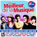 Alain Souchon / Amy Macdonald / Amy Winehouse / Barry White / Calogero / City Owl / Coeur De Pirate / David Hallyday / Elton John / Eurythmics / Frankie Goes To Hollywood / Gérald De Palmas / Hoobastank / Julien Doré / Lily Allen / Marc Lavoine / Maroon 5 / Mika / Milow / Natalie Imbruglia / Queen / Renan Luce / Robert Palmer / Simple Minds / Tears For Fears / Texas / The Cardigans / The Killers / U2 / Visage / Wet Wet Wet / Yes / Zazie - Rfm : le meilleur de la musique