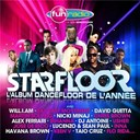 Mathieu Bouthie / Matt Houston / Mike Candys / Morgane / Muttonheads / Nervo / Nicki Minaj / P. Diddy (Puff Daddy) / Peter Luts / Rihanna / Sean Paul / Sophie Ellis-Bextor / Swedish House Mafia / Taio Cruz / The Stone / Usher / Will.i.am - starfloor 2013