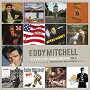 Eddy Mitchell - L'essentiel des albums originaux vol.2