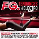 Compilation - FG Tendances #Electro 2015