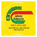 Johnny Osbourne - Give a little love