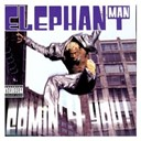 Elephant Man - Comin' 4 you!