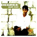 Degree - Yeah man
