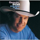George Strait - One step at a time