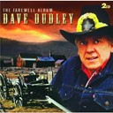 Dave Dudley - The farewell album