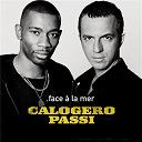 Calogero / Passi - Face à la mer