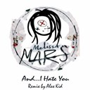 Melissa Mars - And i hate you