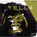 Yello - You gotta say yes to antother excess