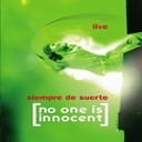No One Is Innocent - live suerte