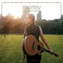 Morley - days like these