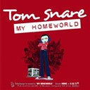 Tom Snare - My homeworld
