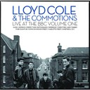 Lloyd Cole / The Commotions - Live at the bbc vol 1
