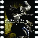The Starting Line - Based on a true story
