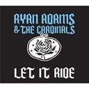 Ryan Adams - Let it ride