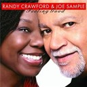 Joe Sample / Randy Crawford - Feeling good