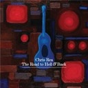 Chris Rea - The road to hell & back