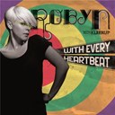 Robyn - With every heartbeat - with kleerup