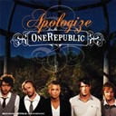 One Republic - Apologize