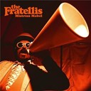 The Fratellis - Mistress mabel