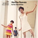 Martha Reeves / The Vandellas - The definitive collection