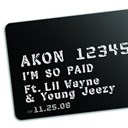 Akon - I'm so paid