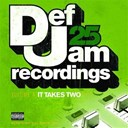 Case / Dmx / Dru Hill / Ghost Face Killah / Ja Rule / Joe / Ll Cool J / Nas / Ne-Yo / Shareefa / Young Gunz - Def jam 25: volume 4 - it takes two pt. 2